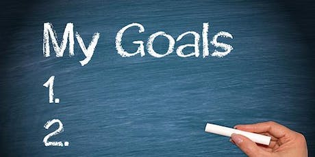 Set and Achieve Your Goals tickets