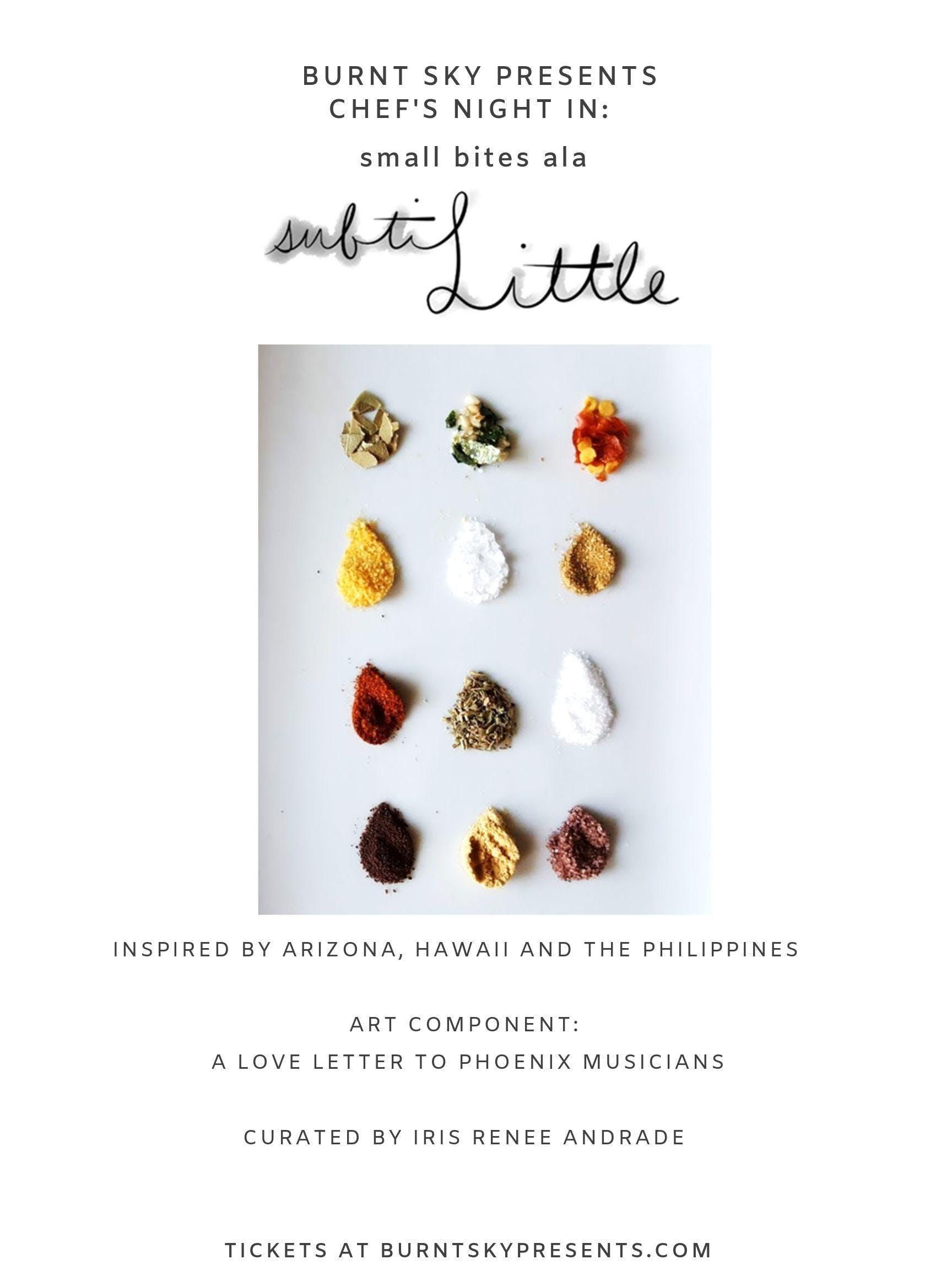 Chef's Night In: small bites ala Subtilittle
