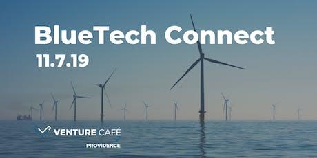 BlueTech Connect tickets