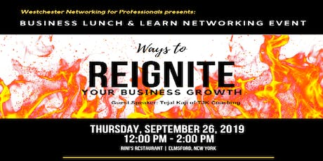 Lunch & Learn: Ways to Reignite Your Business Growth  tickets