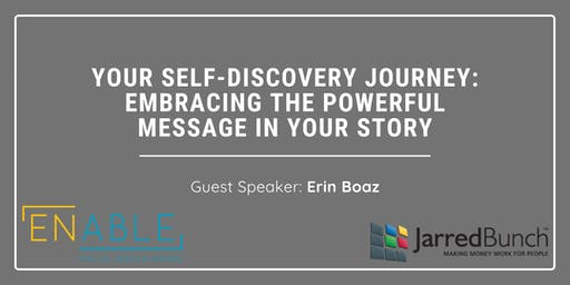 Your Self-Discovery Journey: Embracing the Powerful Message inYour Story