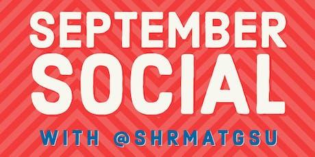 September Social with @shrmatgsu! tickets