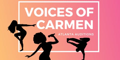 Voices of Carmen Atlanta Auditions tickets