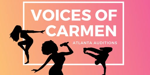 Voices of Carmen Atlanta Auditions