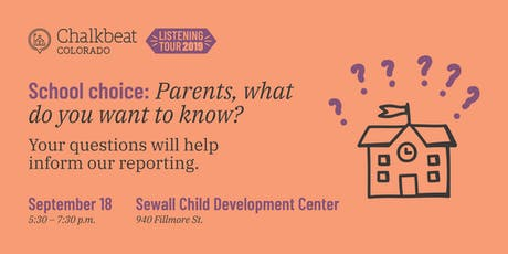 School choice: Parents, what do you want to know? tickets