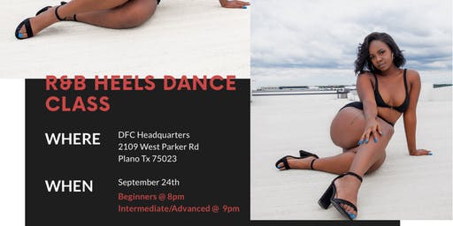 Danii Presents: R&B Heels Class!