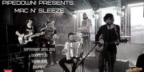 Pipedown! Presents Mac & Sleeze tickets