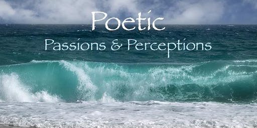 Poetic Passions and Perceptions