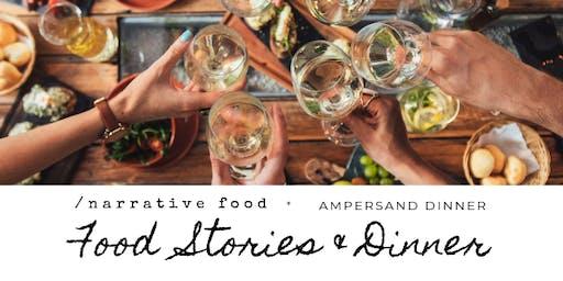 Narrative Food + Ampersand Dinner