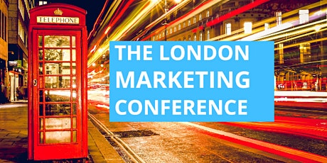 The London Marketing Conference tickets