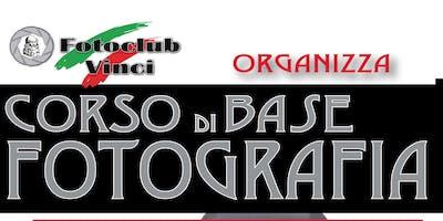 Corso Base di Fotografia  organizzato dal Foto Club Vinci