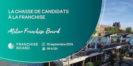 #2 Conférence Atelier : La chasse de candidats à la Franchise billets
