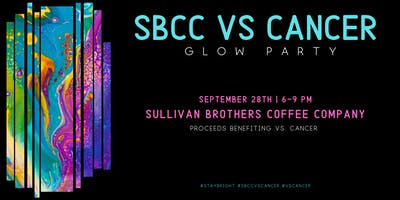 SBCC VS Cancer  Glow Party