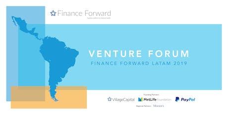 Village Capital - Finance Forward: Latam 2019  - Venture Forum (México) tickets