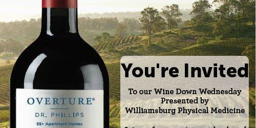 Overture Dr.Phillips Wine Down Wednesday by Williamsburg Physical Medicine