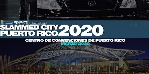 Tampas Finest presents Slammed City | Puerto Rico