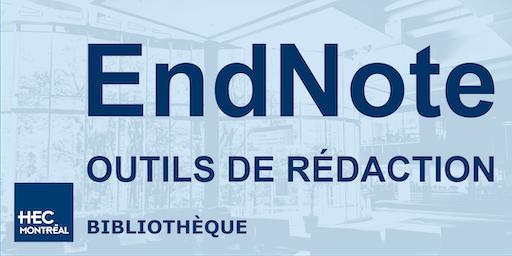 Outils de rédaction - EndNote
