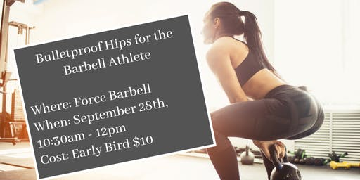 Bulletproof Hips for the Barbell Athlete