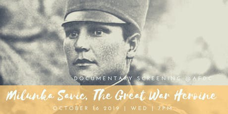 Film Screening: Milunka Savic, The Great War Heroine tickets