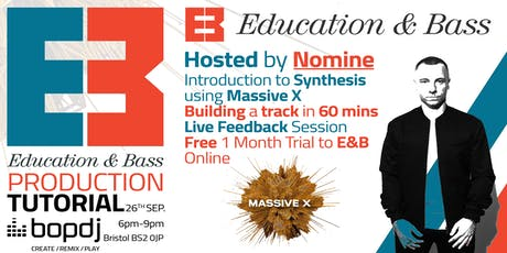 Education & Bass x Bop DJ | Production Tutorial & Live Feedback Session tickets