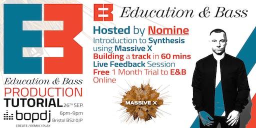Education & Bass x Bop DJ | Production Tutorial & Live Feedback Session