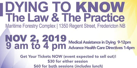 Dying to Know: The Law & The Practice tickets