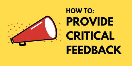 How to Provide Critical Feedback tickets