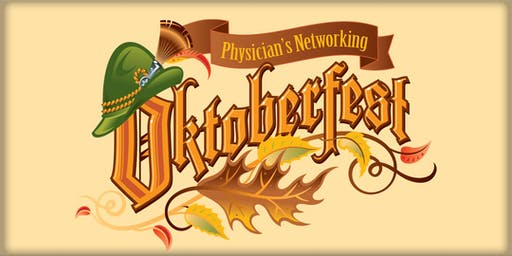 Physician's Networking -Oktoberfest