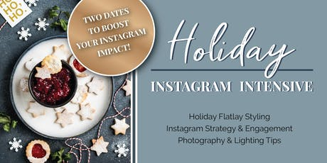 Holiday Instagram Intensive tickets