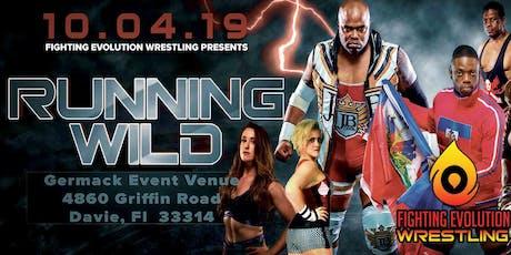 """Fighting Evolution Wrestling """"Running Wild"""" tickets"""
