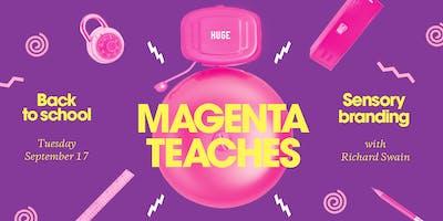 Magenta Teaches: Multisensory Branding
