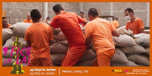 FICG in L.A. presents 45 Days in Jarbar