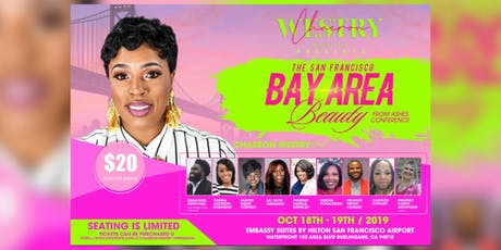 The S.F. Bay Area Beauty From Ashes Conference 2019 tickets