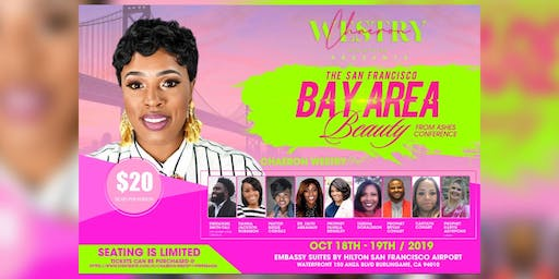 The S.F. Bay Area Beauty From Ashes Conference 2019