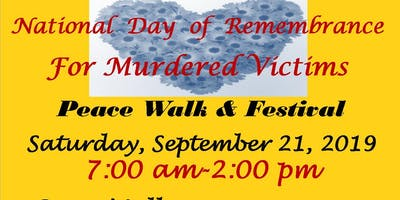 National Day Of Remembrance for Murdered Victims Peace Walk & Resource Fair
