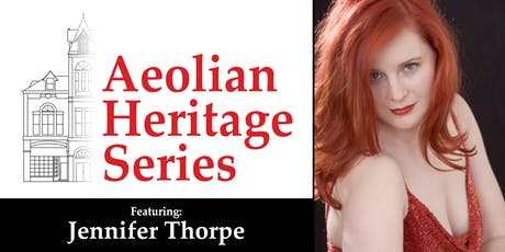 Aeolian Heritage Series: Jennifer Thorpe tickets