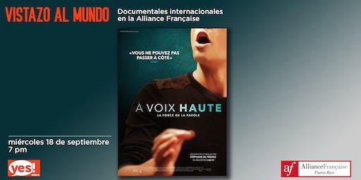 Vistazo al Mundo: À haute voix (Documental francés - GRATIS)