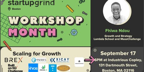 Scaling for growth (Fhiwa Ndou; Masschallenge and Lamda School) tickets