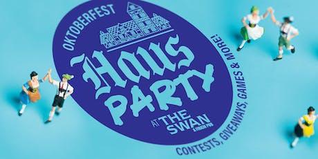 Oktoberfest Haus Party @ The Swan tickets