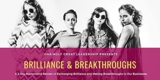 Brilliance & Breakthroughs Mastermind Retreat (Lake Travis, TX)