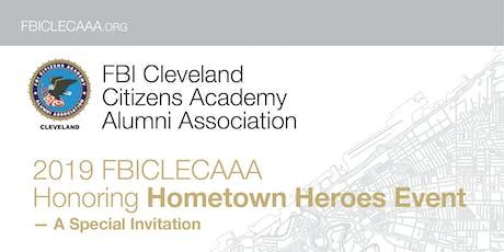 2019 FBICLECAAA Honoring Hometown Heroes Event tickets