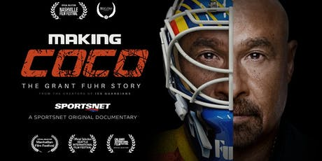 Making Coco: The Grant Fuhr Story tickets