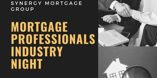 Mortgage Professionals Industry Night