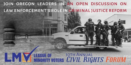 10th Annual State of Civil Rights Forum: Criminal Justice Reform tickets