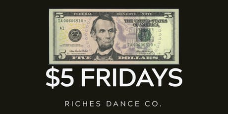 $5 FRIDAYS tickets