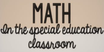 SPED Math Series #1 Standards/Place Value