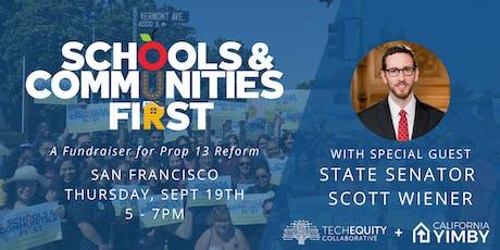 Schools and Communities First Campaign Fundraiser w/ Sen. Scott Wiener tickets