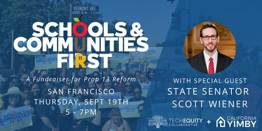 Schools and Communities First Campaign Fundraiser w/ Sen. Scott Wiener