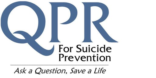 QPR: Question Persuade Refer Suicide Prevention Training