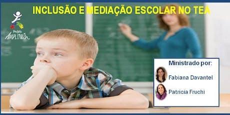 INCLUSÃO E MEDIAÇÃO ESCOLAR NO TEA tickets